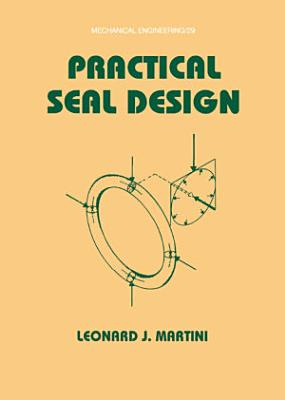 Practical Seal Design