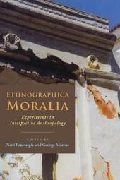 Ethnographica Moralia: Experiments in Interpretive Anthropology