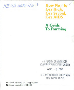 How Not to Get High  Get Stupid  Get AIDS PDF