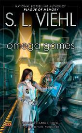 Omega Games: A Stardoc Novel