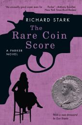 The Rare Coin Score: A Parker Novel