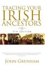 Tracing Your Irish Ancestors 5th Edition