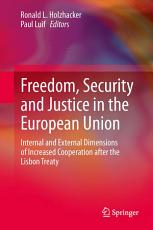 Freedom  Security and Justice in the European Union PDF