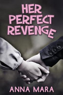 Download Her Perfect Revenge Book