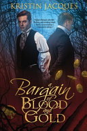 Download A Bargain of Blood and Gold Book