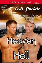 Heaven and Hell [Supernatural Royalty]