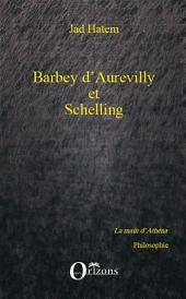 Barbey d'Aurevilly et Schelling