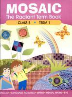 Mosaic   The Radiant Term Book Class 3 Term 1 PDF