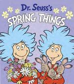 Dr. Seuss's Spring Things