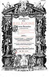 Operis de religione tomus primus [... quartus]...
