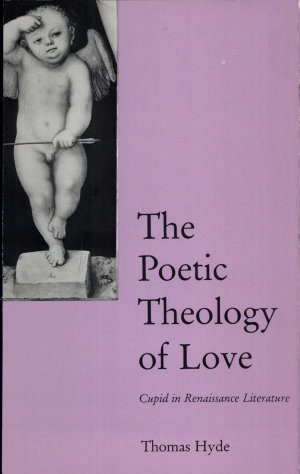 The Poetic Theology of Love
