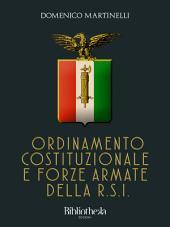 Ordinamento Costituzionale e Forze Armate della RSI