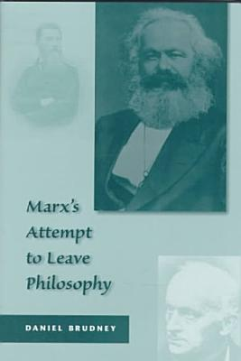 Marx   s Attempt to Leave Philosophy PDF