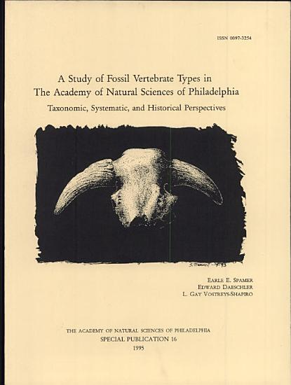 A Study of Fossil Vertebrate Types in the Academy of Natural Sciences of Philadelphia PDF