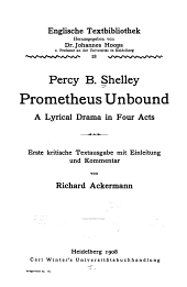 Prometheus Unbound: A Lyrical Drama in Four Acts, Volume 13