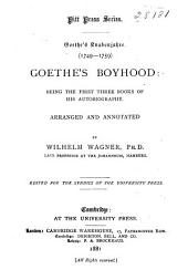 Goethe's Knabenjahre (1749-1759): Goethe's Boyhood: Being the First Three Books of His Autobiography