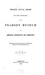 Annual Report of the Trustees of the Peabody Museum of American Archaeology and Ethnology