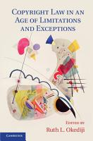 Copyright Law in an Age of Limitations and Exceptions PDF