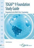 TOGAF Version 9 Foundation Study Guide PDF