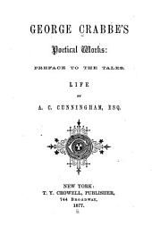 George Crabbe's Poetical Works: Preface to the Tales