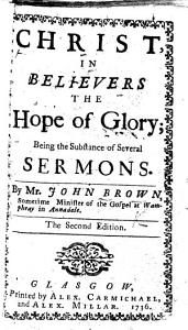 Christ in Believers the Hope of Glory  being the substance of several sermons     The second edition PDF