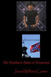 The Southern Saint of Tennessee