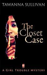 The Closet Case