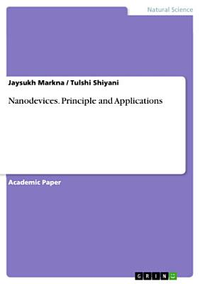 Nanodevices. Principle and Applications