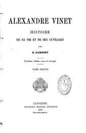 Alexandre Vinet: histoire de sa vie et de ses ouvrages, Volume2
