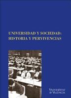 Universidad y Sociedad  Historia y pervivencias PDF