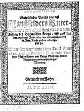 Acta. Mansfeldica. Bericht von deß Manßfelders Ritter-Thaten ... vonn Anfang deß böhmischen Kriegs biß ... 1623 ... Wider sein vermeinte inn Truck 1622 gegebene Apology (etc.)