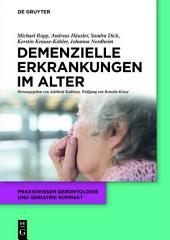 Demenzielle Erkrankungen im Alter