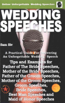 Wedding Speeches   a Practical Guide for Delivering an Unforgettable Wedding Speech