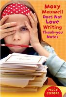 Moxy Maxwell Does Not Love Writing Thank you Notes PDF