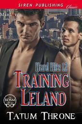 Training Leland [Hard Hits 12]