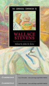 The Cambridge Companion to Wallace Stevens