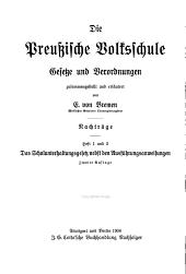 Die preussische volksschule: Gesetze und verordnungen... Nacträge..