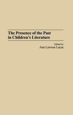 The Presence of the Past in Children s Literature PDF