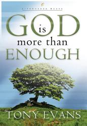God Is More Than Enough