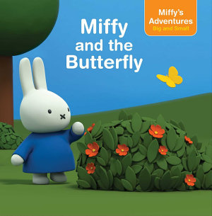 Miffy and the Butterfly