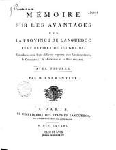 Mémoire sur les avantages que la province de Languedoc peut retirer de ses grains... par M. Parmentier