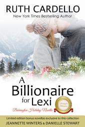 A Billionaire For Lexi: A Barrington Christmas Novella