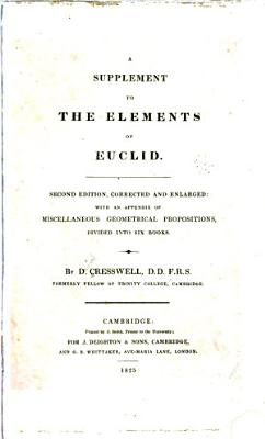 A Supplement to the Elements of Euclid