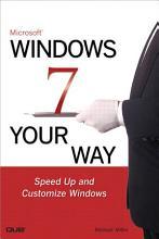 Microsoft Windows 7 Your Way PDF