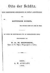 Otto der Schütz: eine rheinische Geschichte in zwölf Abenteueren
