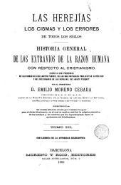Las heregías, los cismas y los errores de todos los siglos, 3: historia general y extravíos de la razón humana con respecto al cristianismo