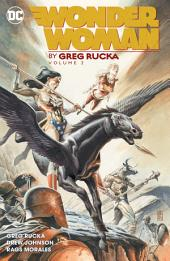 Wonder Woman by Greg Rucka Vol. 2: Volume 2, Issues 206-217