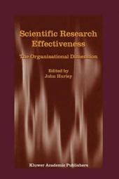 Scientific Research Effectiveness: The Organisational Dimension