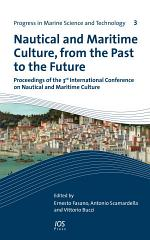Nautical and Maritime Culture, from the Past to the Future