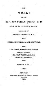 The Works of the Rev. Jonathan Swift, D.D.: Dean of St. Patrick's, Dublin, Volume 16